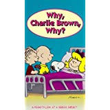 Peanuts: Why Charlie Brown Why