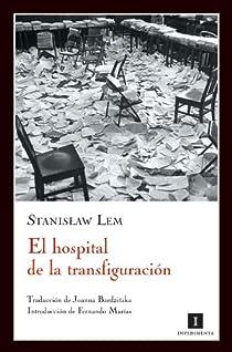 El hospital de la transfiguración par Enrique
