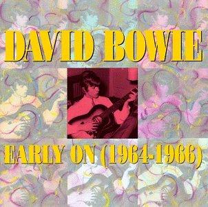 デイヴィッド・ボウイ / Early On (1964-1966)