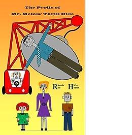 The Perils of Mr. Metals Thrill Ride