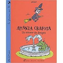 AMANDA CRAPOTA, AMOUR DE DRAGON