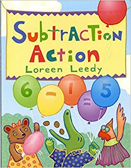 Subtraction Action Loreen Leedy 9780823417643 Amazon Books