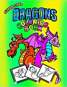 Super Cool Dragons Coloring Book ColoringDoodle Book For Kids