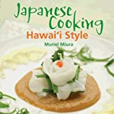 Japanese Cooking Hawaii Style, Muriel Miura, 1566477964