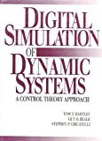 img - for Digital Simulation of Dynamic Systems: A Control Theory Approach book / textbook / text book