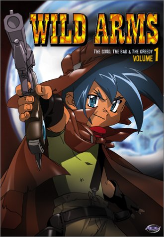 Wild Arms Anime (Wild Arms - The Good, The Bad and The Greedy (Vol. 1))