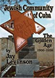 Jewish Community of Cuba, Jay Levinson, 0977620700