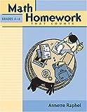 Math Homework That Counts, Grades 4-6, Annette Raphel, 0941355276