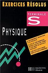 Exercices résolus : sciences physiques terminale S