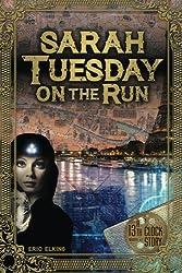 Sarah Tuesday On The Run: A 13th Clock Story