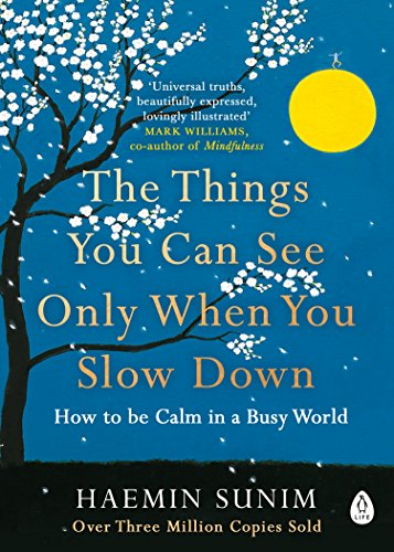 The Things You Can See Only When You Slow Down: How to be Calm in a Busy World - Malaysia Online Bookstore