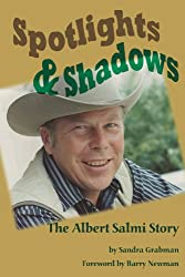 Spotlights & Shadows - The Albert Salmi Story