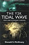 Y2k Tidal Wave, Donald S. McAlvany, 0921714548