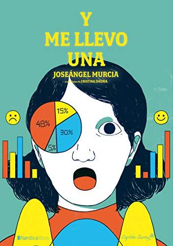 Y me llevo una (Coedición Capitán Swing) por Joseángel Murcia Carrión,Cristina Daura Mediano