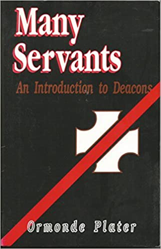 Many Servants: Introduction to Deacons