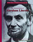 The Assassination of Abraham Lincoln, Deborah A. Marinelli, 0823935396