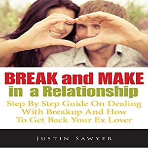 Break and Make in a Relationship Audiobook