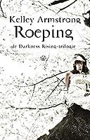 Darkness Rising 2 - Roeping (De Darkness Rising-trilogie)