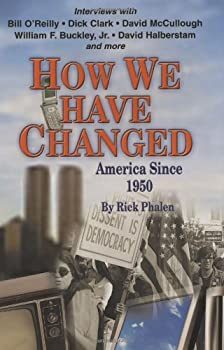 How We Have Changed: America Since 1950 1589801105 Book Cover