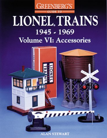 - Greenberg's Guide to Lionel Trains, 1945-1969, Vol. 6, Accessories