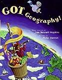 Got Geography!, Lee Bennett Hopkins, 0060556013