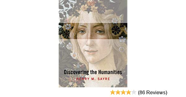 Amazon discovering the humanities 9780205672301 henry m amazon discovering the humanities 9780205672301 henry m sayre books fandeluxe Images