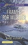 Framed for Murder (Love Inspired Suspense) by  Mary Alford in stock, buy online here