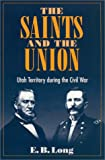The Saints and the Union, E. B. Long, 0252070119