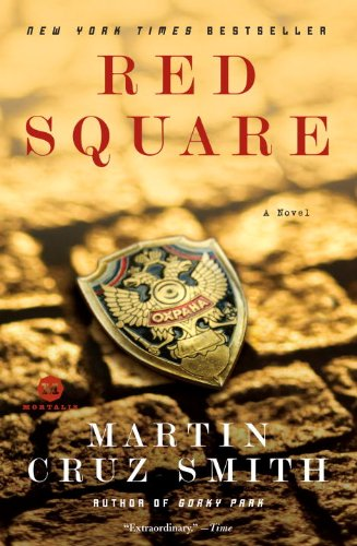 Red Square: A Novel - Over Red Square