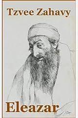 Eleazar: Rabbi, Priest, Patriarch