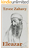 Eleazar: Rabbi, Priest, Patriarch