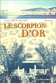 Le scorpion d'or par Deschodt