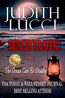 Beach Traffic: The Ocean Can Be Deadly by Judith Lucci ebook deal