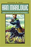 img - for Han Marlowe: Collection of short stories book / textbook / text book