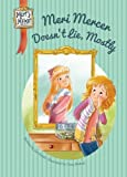 Meri Mercer Doesn't Lie, Mostly, Jan Fields, 1624020097
