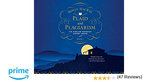 plaid and plagiarism the highland bookshop mystery series molly  plaid and plagiarism the highland bookshop mystery series molly macrae elaine claxton 9781520032269 com books