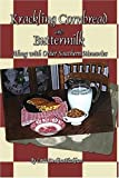 Krackling Cornbread and Buttermilk, Linda Denkins Blackburn, 1424196418