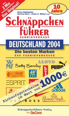 Schnäppchenführer, Fabrikverkauf Deutschland 2004
