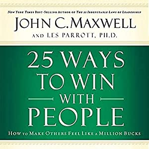 25 Ways to Win with People Audiobook