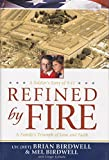 Refined By Fire - a Soldier's Story of 9-11 - a Family's Triumph of Love and Faith