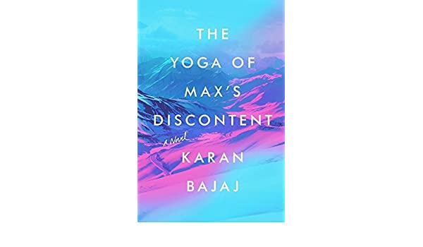 The Yoga of Maxs Discontent: Amazon.es: Karan Bajaj: Libros ...