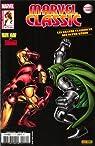 Marvel classic 10. Iron Man vs. Doctor Doom : Fatalité  par Michelinie
