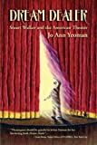 Dream Dealer Stuart Walker and the Ameri, JoAnn Yeoman, 1932842225