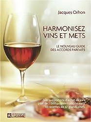 Harmonisez vins et mets : Le nouveau guide des accords parfaits