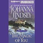 The Magic of You  | Johanna Lindsey