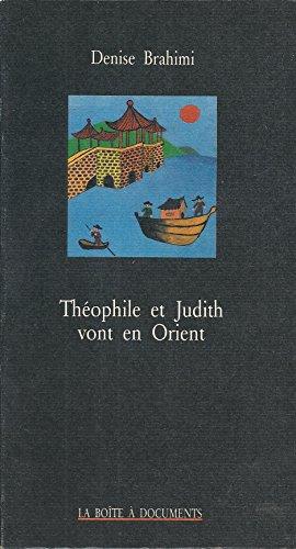 Théophile et Judith vont en Orient