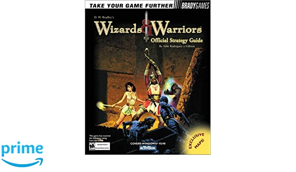 Wizards & Warriors Official Strategy Guide Official Strategy ...