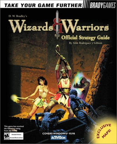 Wizards & Warriors Official Strategy Guide ebook
