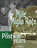 Mille Miglia Race: The Postwar Years by Andrea Curami front cover