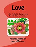 Love: An Adult Coloring Book and Journal